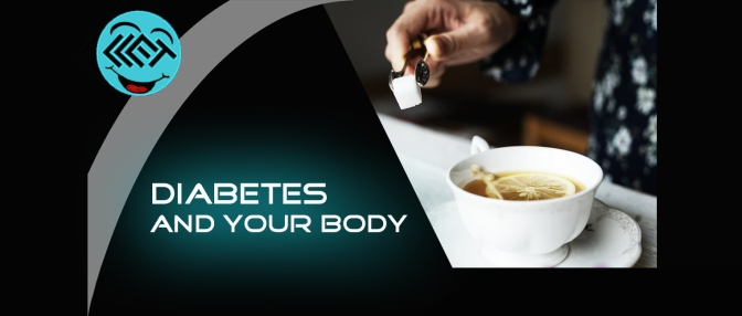 Diabetes and your body